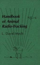 Handbook of Animal Radio-Tracking