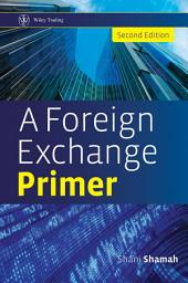 A Foreign Exchange Primer: Edition 2