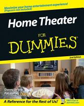 Home Theater For Dummies: Edition 2