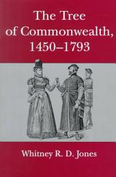 The Tree of Commonwealth, 1450-1793