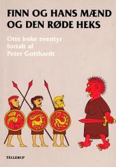 Finn og hans mænd og den røde heks