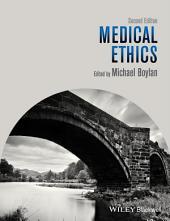 Medical Ethics: Edition 2