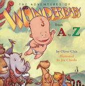 The Adventures of Wonderbaby from A to Z