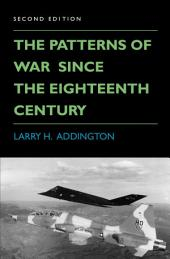 The Patterns of War Since the Eighteenth Century: Edition 2
