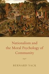 Nationalism and the Moral Psychology of Community