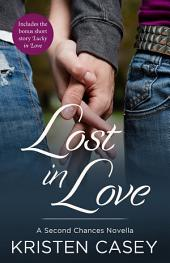 Lost in Love: A Second Chances Novella