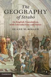 The Geographyof Strabo: An English Translation, with Introduction and Notes