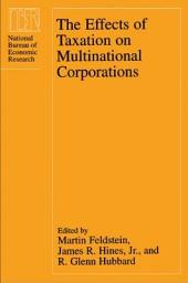 The Effects of Taxation on Multinational Corporations