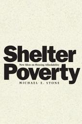 Shelter Poverty: New Ideas on Housing Affordability
