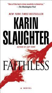 Faithless: A Novel