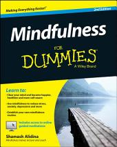 Mindfulness For Dummies: Edition 2