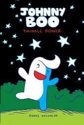 Johnny Boo Book 2: Twinkle Power