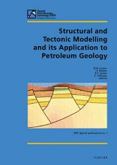 Structural and Tectonic Modelling and its Application to Petroleum Geology: Proceedings of Norwegian Petroleum Society Workshop, 18-20 October 1989, Stavanger, Norway