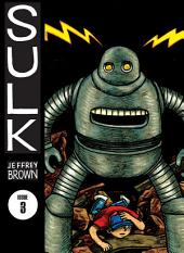 Sulk Volume 3: Kind Of Strength Comes From Madness: Kind of Strength Comes from Madness, Volume 2