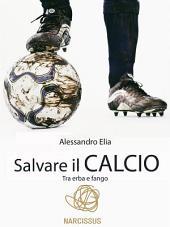 Salvare il calcio