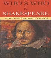 Who's Who in Shakespeare: Edition 3