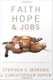 Faith, Hope, and Jobs: Welfare-to-Work in Los Angeles