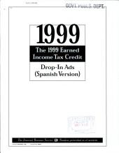 The 1999 Earned Income Tax Credit: Drop-in Ads (Spanish Version)