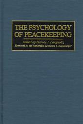 The Psychology of Peacekeeping