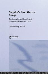 Sappho's Sweetbitter Songs