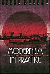 Modernism in Practice: An Introduction to Postwar Japanese Poetry