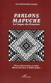 Parlons mapuche: La langue des Araucans