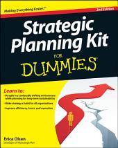 Strategic Planning Kit For Dummies: Edition 2