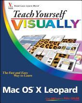 Teach Yourself VISUALLY Mac OS X Leopard