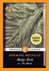 Moby-Dick: A Penguin Enriched eBook Classic