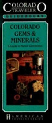 Colorado Gems & Minerals: A Guide to Colorado's Native Gemstones