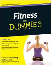 Fitness For Dummies: Edition 4