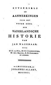 Byvoegsels en Aanmerkingen voor het vaderlandsche Historie ... door H. van Wyn, N. C. Lambrechtsen, Ant. Martini, E, M. Engelberts en Anderen