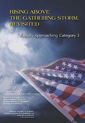 Rising Above the Gathering Storm, Revisited:: Rapidly Approaching Category 5
