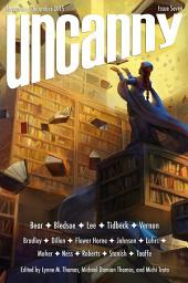 Uncanny Magazine Issue 7: November/December 2015