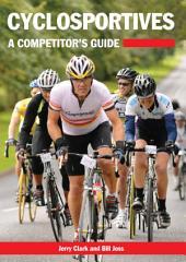 Cyclosportives: A Competitor's Guide