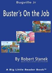 Buster's On the Job: Sight Words Easy Reader