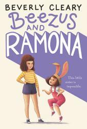 Beezus and Ramona: Book 1