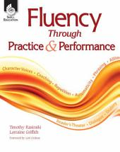 Fluency Through Practice and Performance
