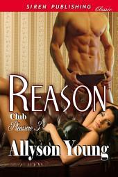 Reason [Club Pleasure 3]