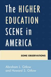 The Higher Education Scene in America: Some Observations
