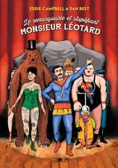 Le remarquable et stupéfiant Monsieur Léotard