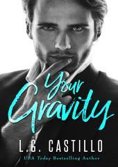 Your Gravity - A Novel