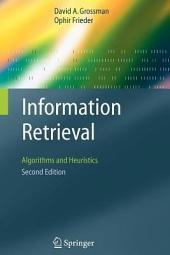 Information Retrieval: Algorithms and Heuristics
