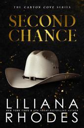 Second Chance: A Billionaire Romance