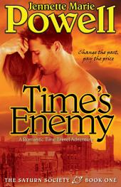 Time's Enemy: A Romantic Time Travel Adventure