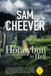 A Honeybun in Hell (Multicultural Paranormal Romantic Suspense with a Taste of Mystery)