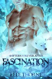 Fascination: Shifters Forever Worlds
