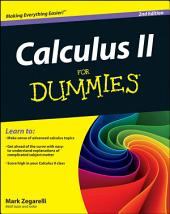 Calculus II For Dummies: Edition 2