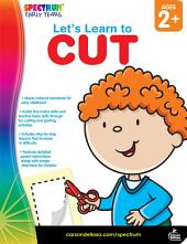 Let's Learn to Cut, Ages 2 - 5