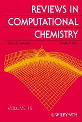 Reviews in Computational Chemistry: Volume 15